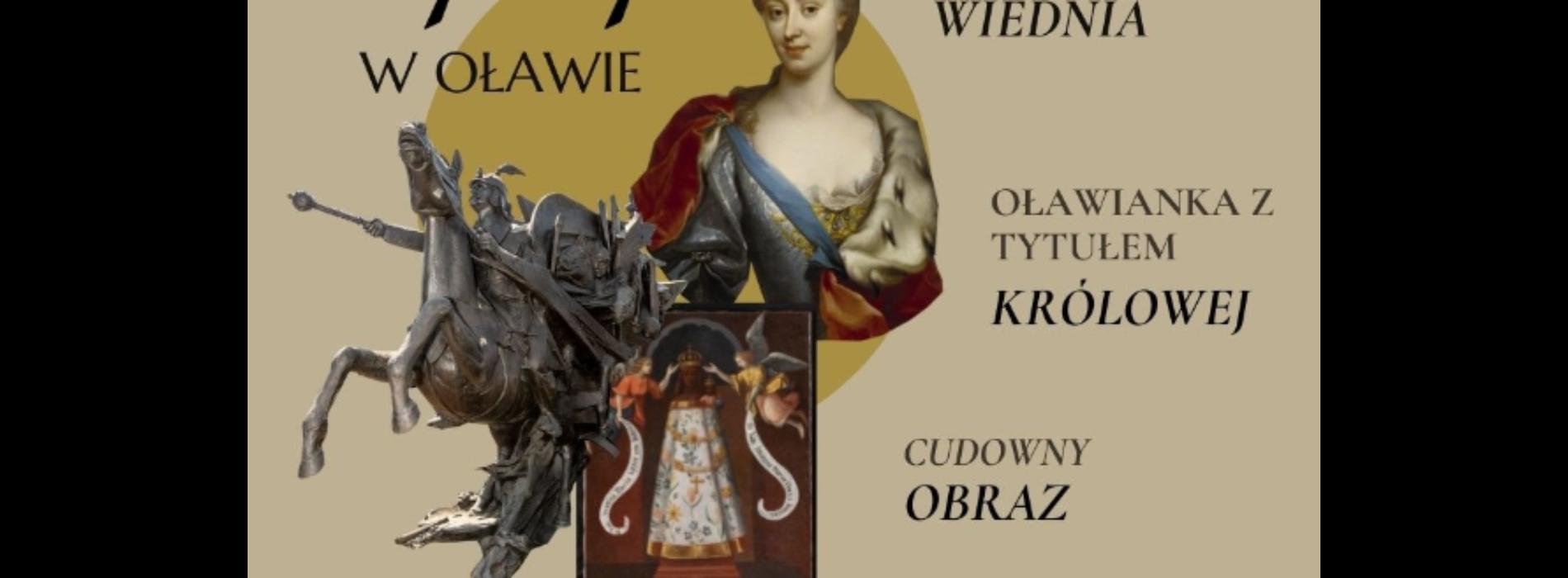 Już w najbliższą sobotę 17 lipca w Oławie wielkie święto rodu Sobieskich!